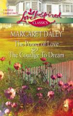 The Power of Love / The Courage to Dream