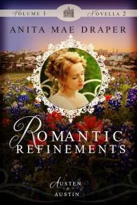 Novella 2 Romantic Refinements